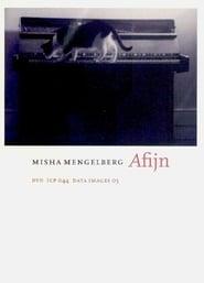 AFIJN (Misha Mengelberg) 2006