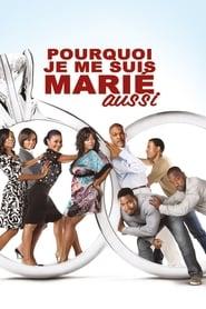 Voir Pourquoi je me suis marié aussi ? en streaming complet gratuit   film streaming, StreamizSeries.com