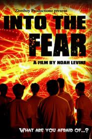 film simili a Into the Fear