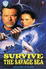 Survive the Savage Sea 1992