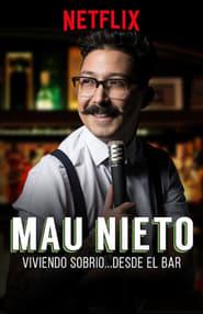 Mau Nieto: Viviendo sobrio…desde el bar (2018) Zalukaj Online