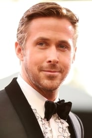 Ryan Gosling - Regarder Film en Streaming Gratuit