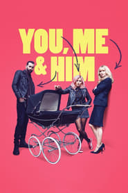 Poster You, Me and Him