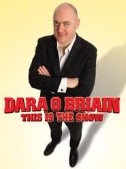 Dara Ó Briain: This Is the Show (2010)