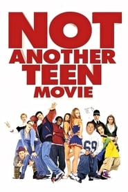 Not Another Teen Movie 2001