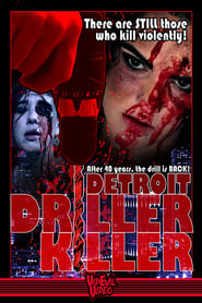 Detroit Driller Killer  : The Movie | Watch Movies Online