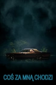 Coś za mną chodzi / It Follows (2014)