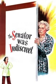The Senator Was Indiscreet