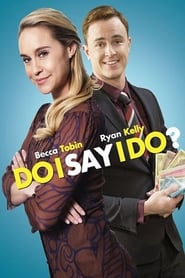 Nonton Do I Say I Do? (2016) Film Subtitle Indonesia Streaming Movie Download