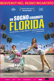 Guarda Un sogno chiamato Florida Streaming su PirateStreaming