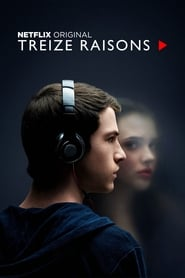 voir serie 13 Reasons Why 2017 streaming