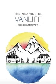 The Meaning of Vanlife (2019)