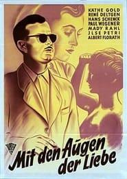 Augen der Liebe (1951)