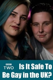 Regarder Is It Safe To Be Gay In The UK?