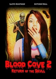 Blood Cove 2: Return of the Skull (2020)