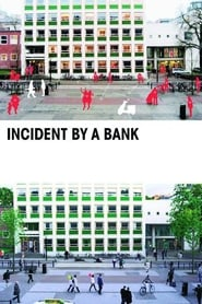 Incident by a Bank (2010)