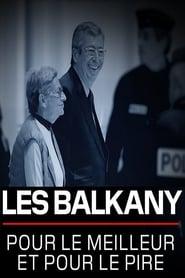 Les Balkany pour le meilleur et pour le pire (2020)