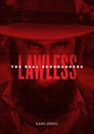 Lawless - The Real Bushrangers 2017