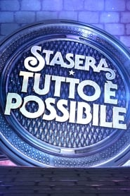 Stasera tutto è possibile - Regarder Film en Streaming Gratuit