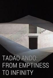 Tadao Ando: From Emptiness to Infinity movie