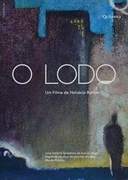 مترجم أونلاين و تحميل O Lodo 2020 مشاهدة فيلم