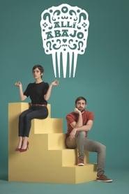 Watch Allí abajo - Season 1  online