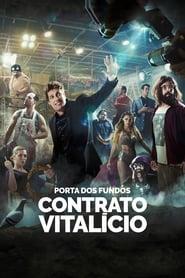 Porta dos Fundos: Contrato Vitalício (2016)