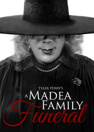 Tyler Perry's A Madea Family Funeral 2018 Upcoming Movie Download