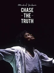Michael Jackson: Chase the Truth 2019