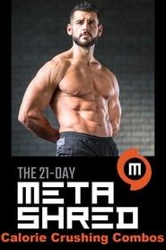 Men's Health 21-Day MetaShred: Calorie Crushing Combos