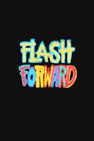 Flash Forward Saison 1