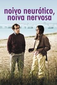 Noivo Neurótico, Noiva Nervosa