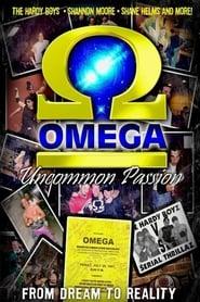 OMEGA: Uncommon Passion 2008