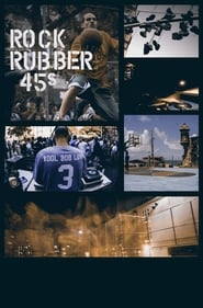 Poster of Rock Rubber 45s