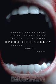 Opera of Cruelty en cartelera