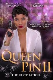 Queen Pin II: The Restoration