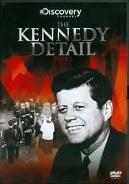 The Kennedy Detail