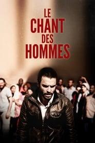 Le chant des hommes (2015) Zalukaj Online