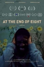 At the End of Eight [2019]