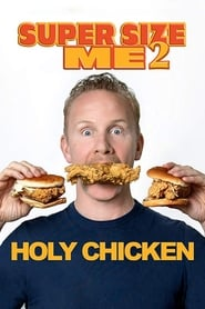 Poster for Super Size Me 2: Holy Chicken!