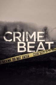 Crime Beat (TV Series 2020– )
