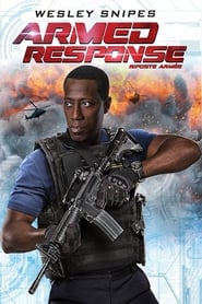 Regarder Armed Response en streaming sur  Papystreaming