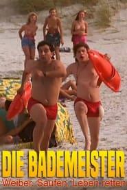 Die Bademeister - Weiber, saufen, Leben retten - Informationen zum Film