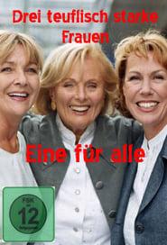 Drei teuflisch starke Frauen - Eine für alle
