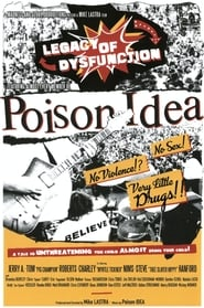 Poison Idea: Legacy of Dysfunction 2017