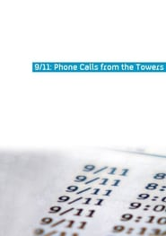 9/11 Phone Calls from the Towers (2009)