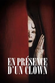 In the Presence of a Clown (1997)