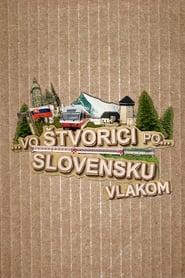 Vo štvorici po Slovensku vlakom 2015
