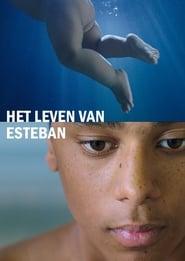 Het leven van Esteban