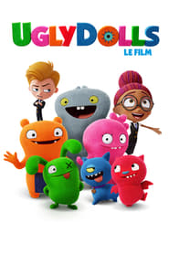 Film UglyDolls streaming VF gratuit complet